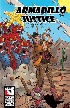Armadillo Justice Issue 6