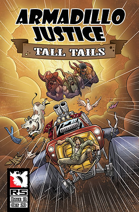 (Pre-order) Armadillo Justice: Tall Tails Issue 11