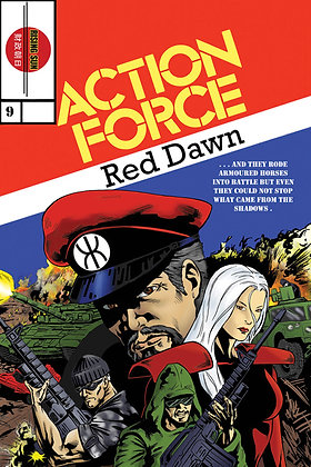 Action Force:Red Dawn-Issue #9-A Millerverse #12