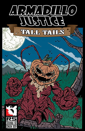 (Pre-order) Armadillo Justice: Tall Tails Issue 9