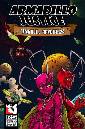 Armadillo Justice: Tall Tails Issue 4