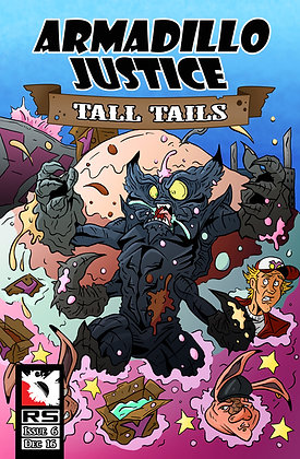 Armadillo Justice: Tall Tails Issue 6
