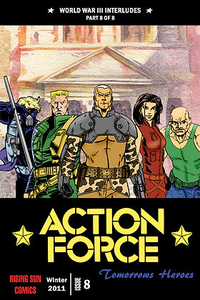 Action Force:WWIII Int-Issue #8-A Millerverse #35