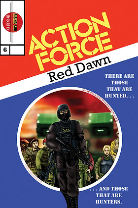 Action Force:Red Dawn-Issue #6-A Millerverse #9