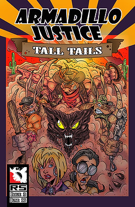 Armadillo Justice: Tall Tails Issue 3