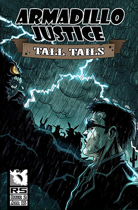 Armadillo Justice: Tall Tails Issue 2