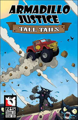 Armadillo Justice: Tall Tails Issue 5
