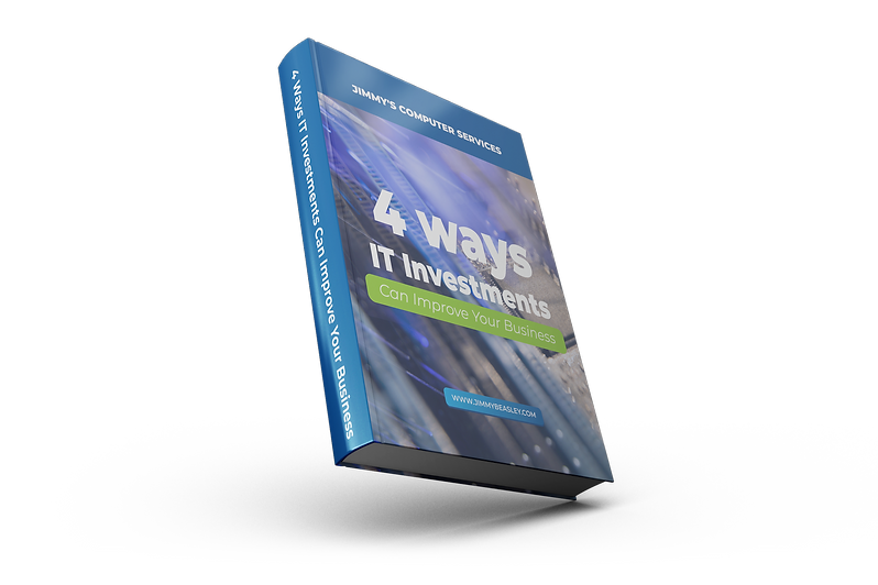 Jimmy's Computer Services-Download Our E-Book: 4 Ways I.T. Investments Can Improve Your Business