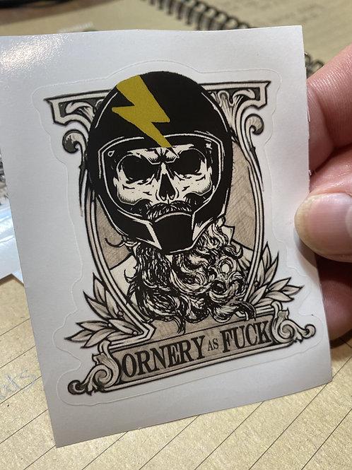 ORNERY AF stickers
