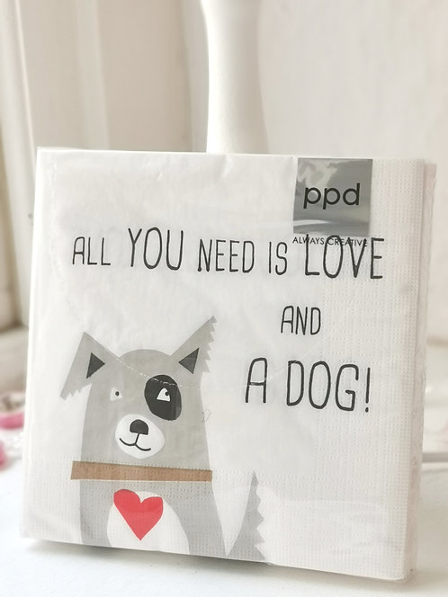 """Serviette """"All you need is love and a dog"""""""