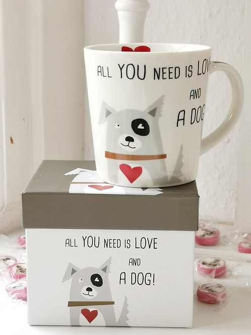"""Tasse """"All you need is love and a dog"""""""
