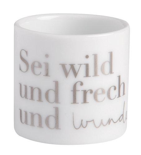 """RÄDER - Kleines Windlicht """"Sei wild, frech und wunderbar"""""""
