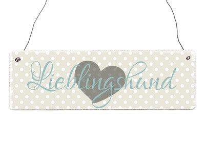 """Schild """"Lieblingshund"""""""