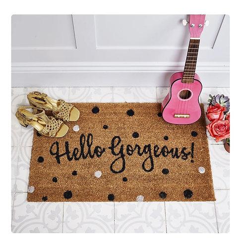 Fußmatte - Hello Gorgeous