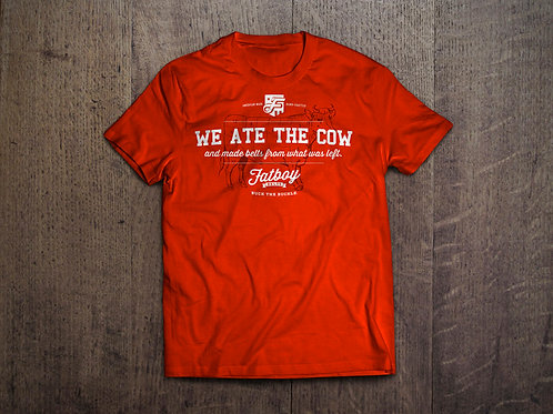We Ate the Cow Shirt