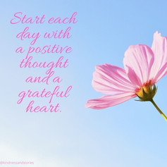 Start each day with a positive thought a