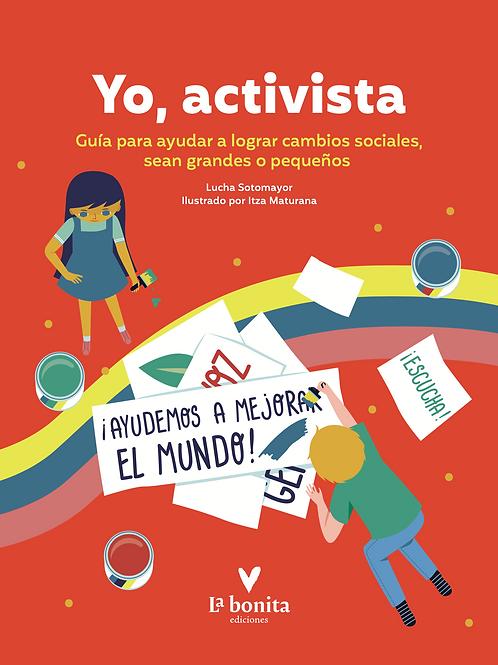 Yo, Activista - La Bonita Ediciones