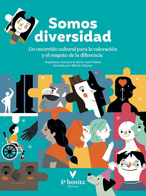 Somos diversidad - La Bonita Ediciones