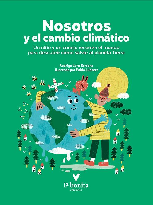 Nosotros y el cambio climático - La Bonita Ediciones