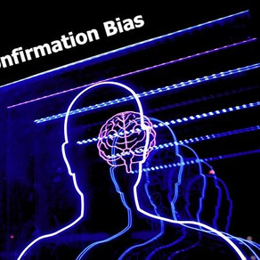 How Psychology impacts our trading decisions - Confirmation Bias
