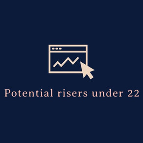 Potential risers under 22