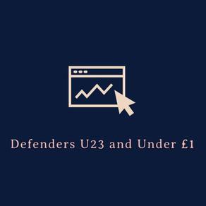 Value Defenders (Under 23+Under £1) 2019