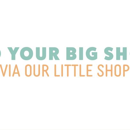 Big Shop Via Our Little Shop