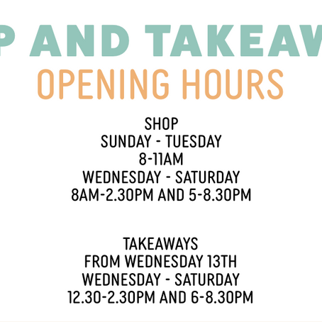 Shop and Takeaway Times