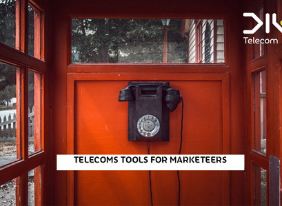 Telecoms Tools for Marketeers