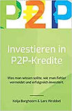 Buchconver des Buchs Investieren in P2P Kredite von Lars Wrobbel und Kolja Barghoorn. Anklicken um weitergeleitet zu werden.
