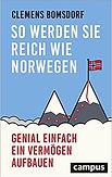 Buchconver des Buchs So werden Sie reich wie Norwegen von Clemens Bornsdorf. Anklicken um weitergeleitet zu werden.