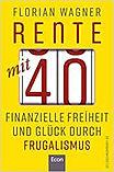 Buchconver des Buchs Rente mit 40 von Florian Wagner. Anklicken um weitergeleitet zu werden.