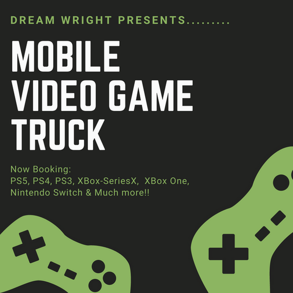 DreamWright Mobile Video Gaming Truck