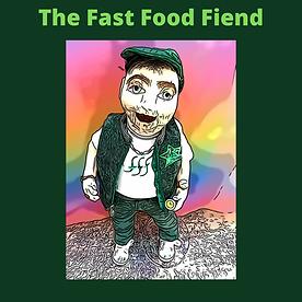 The Fast Food Fiend