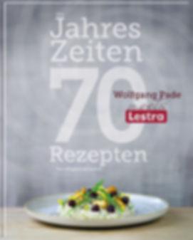 Buchgestaltung, Die Jahreszeiten in 70 Rezepten - Von alltäglich bis festlich, Wolfgang Pade meets Lestra, Werbeagentur r2 Ravenstein, Verden