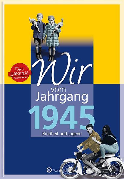 Buchgestaltung, Wir vom Jahrgang 1945, Kindheit und Jugend, Wartberg Velag, Werbeagentur r2 Ravenstein,Verden