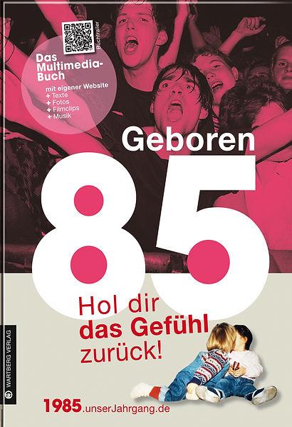 Buchgestaltung, Geboren 1985, Hol dir das Gefühl zurück!, Das Multimediale Buch, Wartberg Verlag, Werbeagentur r2 Ravenstein, Verden