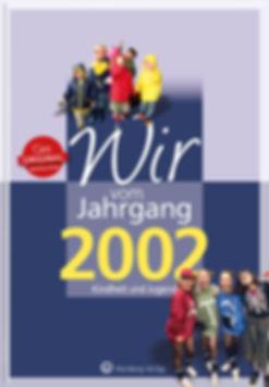 Buchgestaltung, Wir vom Jahrgang 2002, Kindheit und Jugend, Wartberg Velag, Werbeagentur r2 Ravenstein,Verden