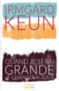 Buchgestaltung, Quand je serai Grande je Changerai tout, Irmgard Keun, Infideles Agone, Werbeagentur r2 Ravenstein, Verden