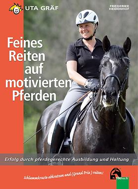 Uta Gräf - Feines Reiten auf motivierten Pferden
