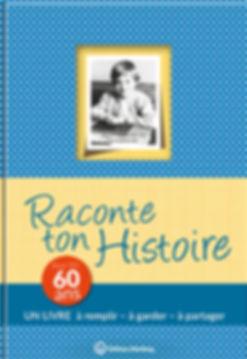 Buchgestaltung, Raconte ton Hostoire, Pour tes 60 ans, Un livre a remplir – a garder – a partager, Éditions Wartberg, Werbeagentur r2 Ravenstein, Verden