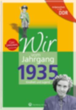 Buchgestaltung, Wir vom Jahrgang 1935 Ost, Kindheit und Jugend, Wartberg Velag, Werbeagentur r2 Ravenstein,Verden