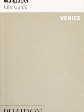 Wallpaper* City Guide Venice