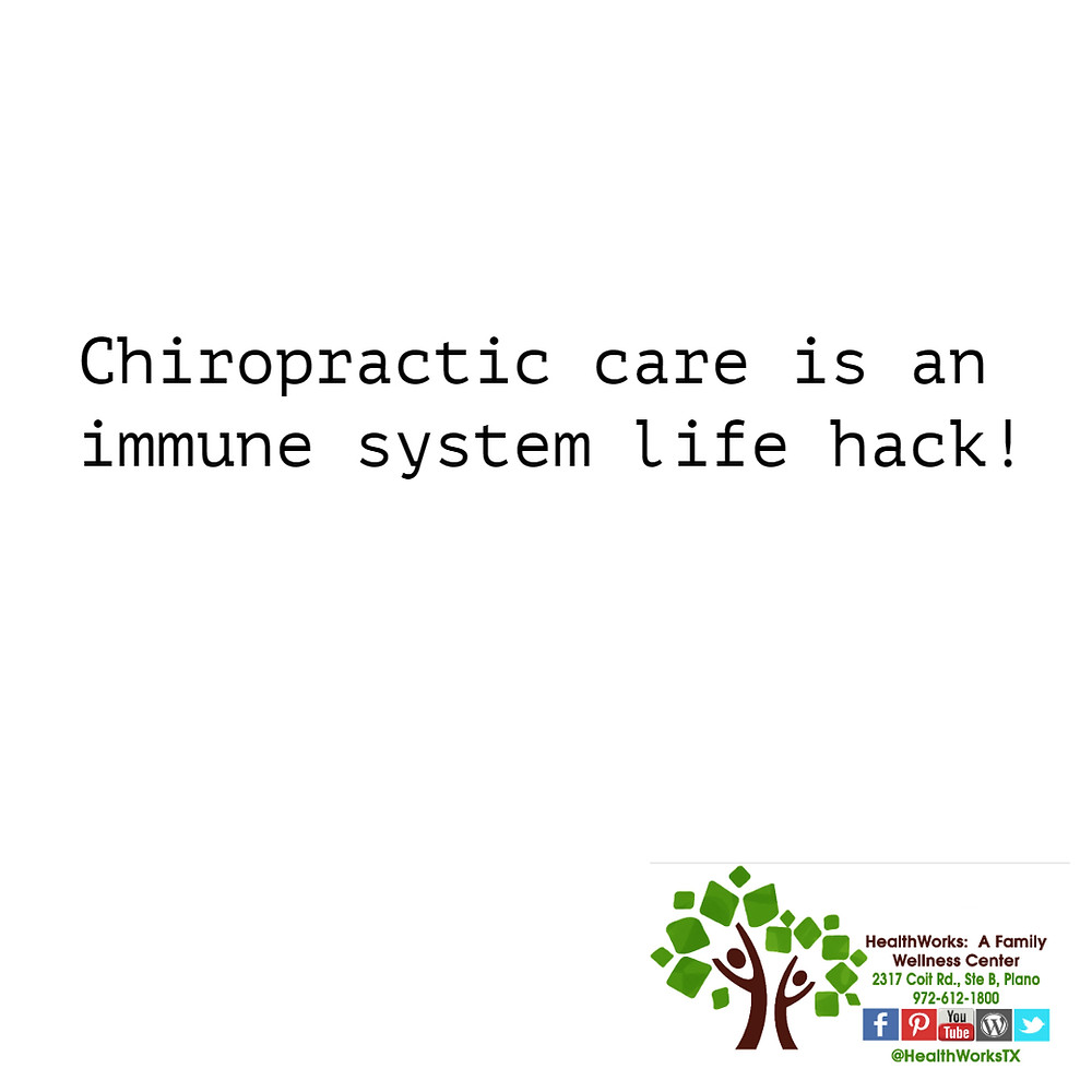 Chiropractic care is an immune system life hack!