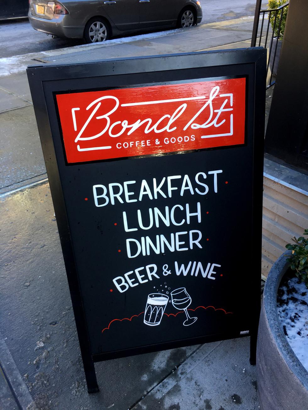 Bond St Cafe A frame