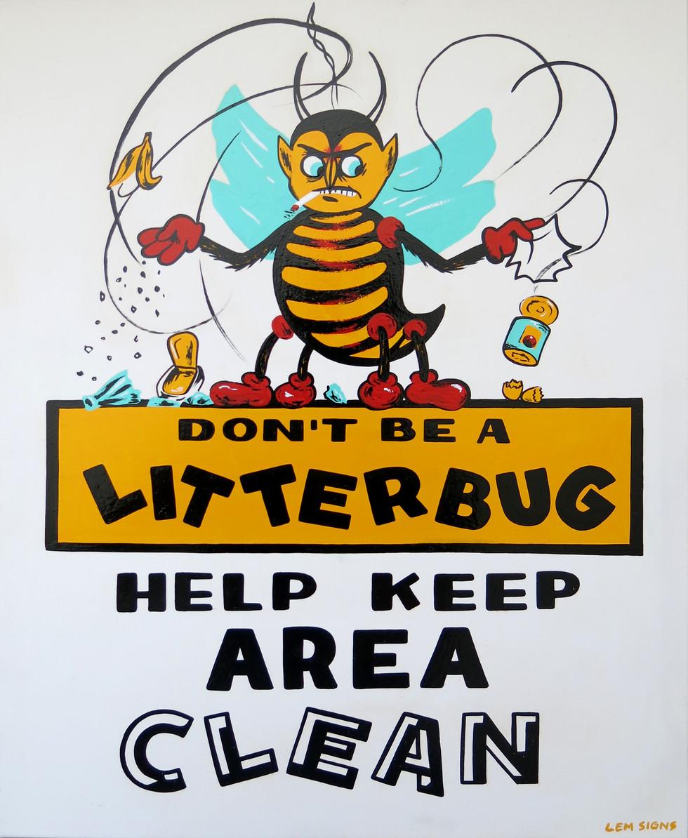 Litterbug Sign