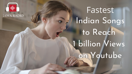 Fastest Indian songs to reach 1 billion views on Youtube