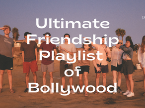 Ultimate Friendship Playlist of Bollywood