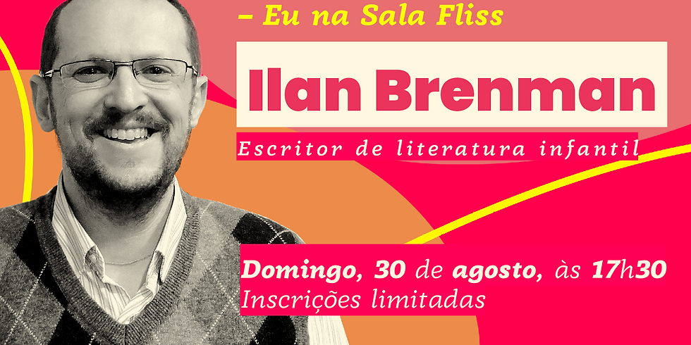 Eu na Sala Fliss – Ilan Brenman