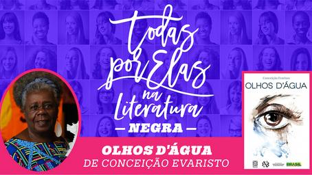TODAS POR ELAS NA LITERATURA – NEGRA, EM NOVEMBRO, NA CASA BRASILEIRA, TRAZ LIVRO DE CONCEIÇÃO